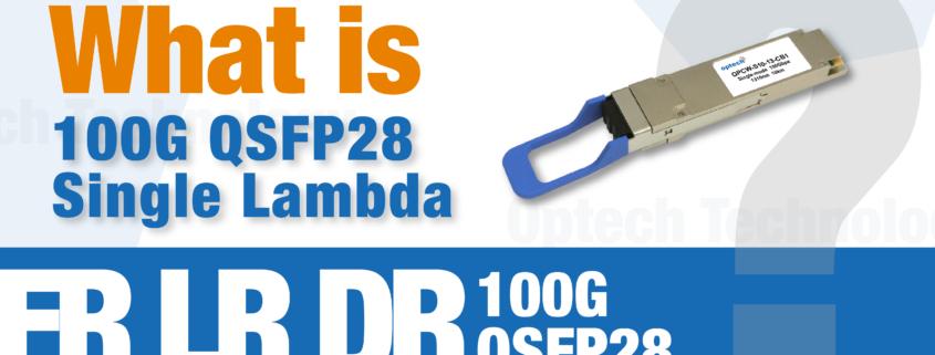 what is single lambda 100g qsfp28
